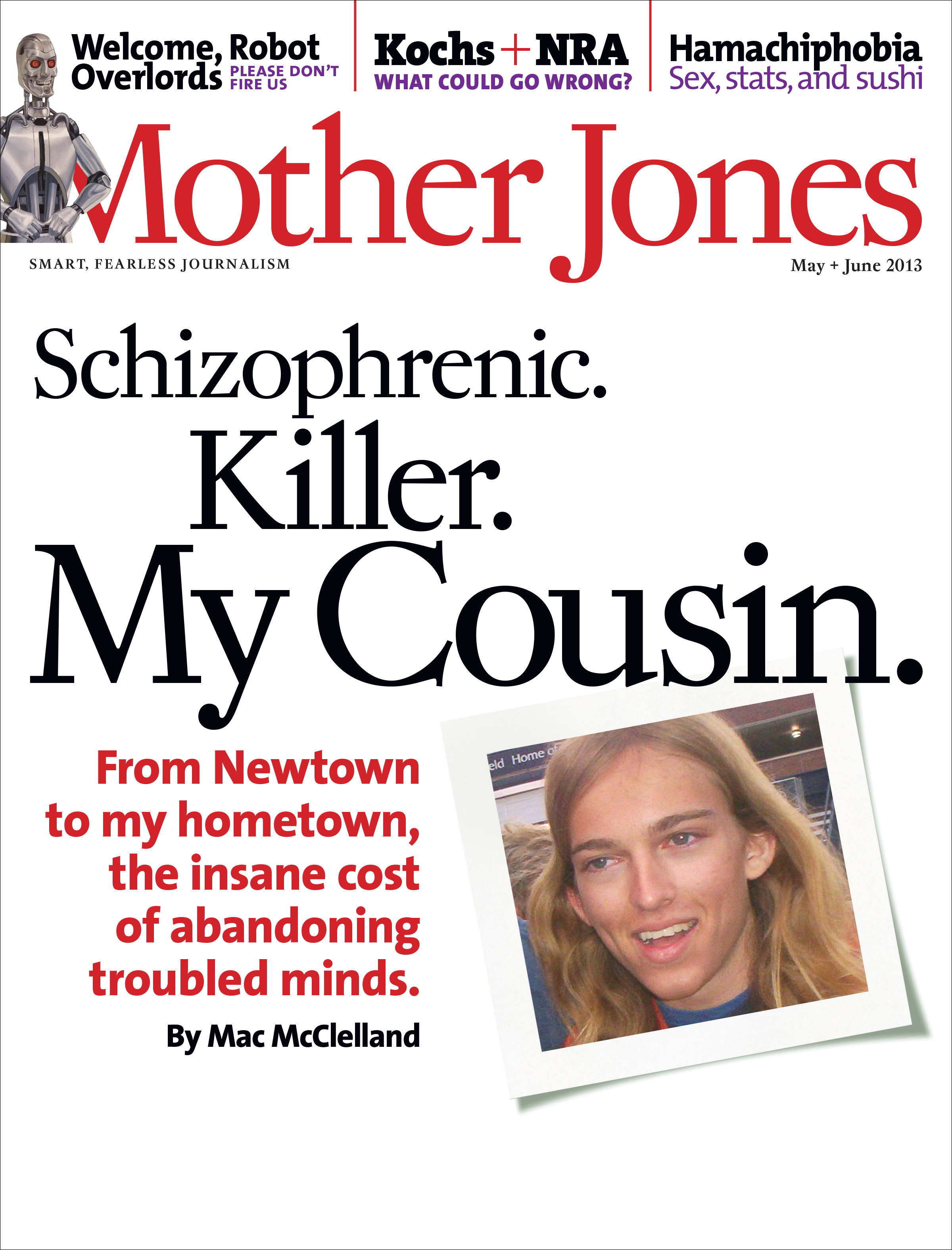Mother Jones Magazine Cover : May + June 2013