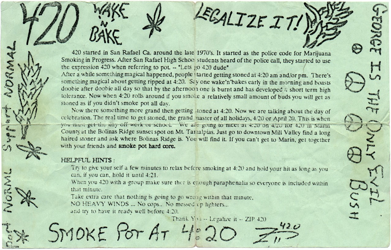 This flyer has recently become recognized as the origin of April 20 as a marijuana holiday.